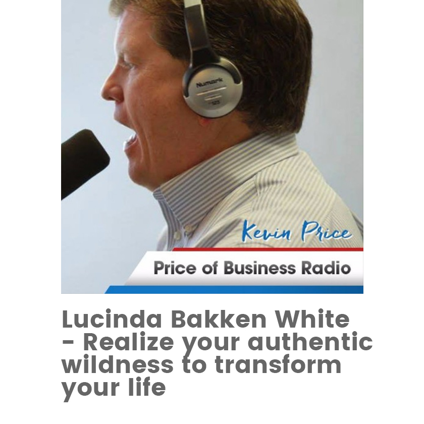 Price of Business - Realizing Authentic Wildness to Transform Your Life