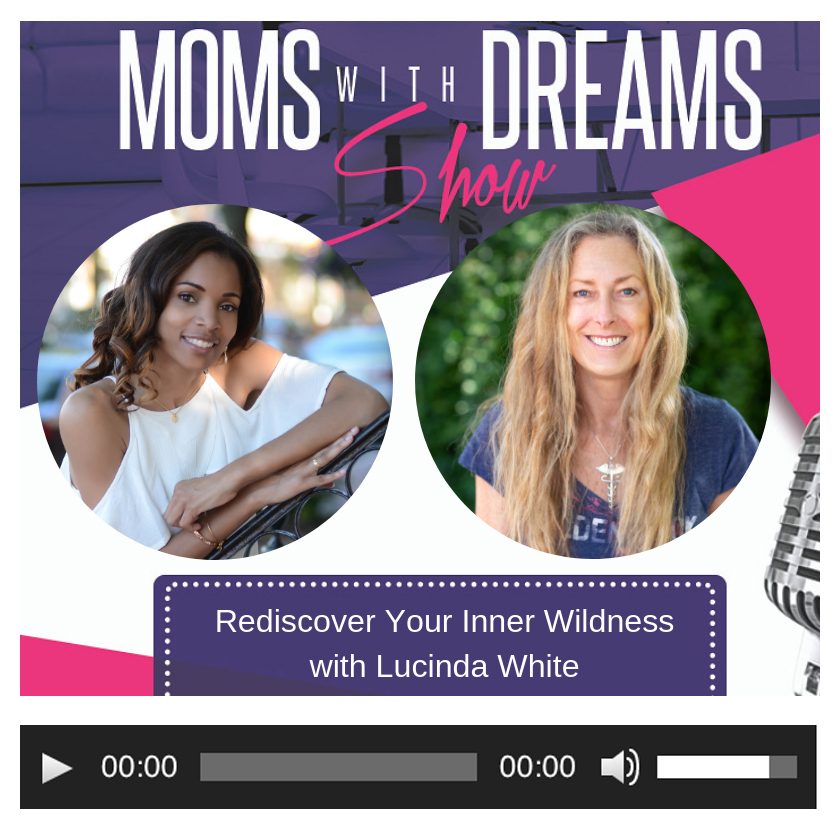 Moms with Dreams Show - with Erica Gordon