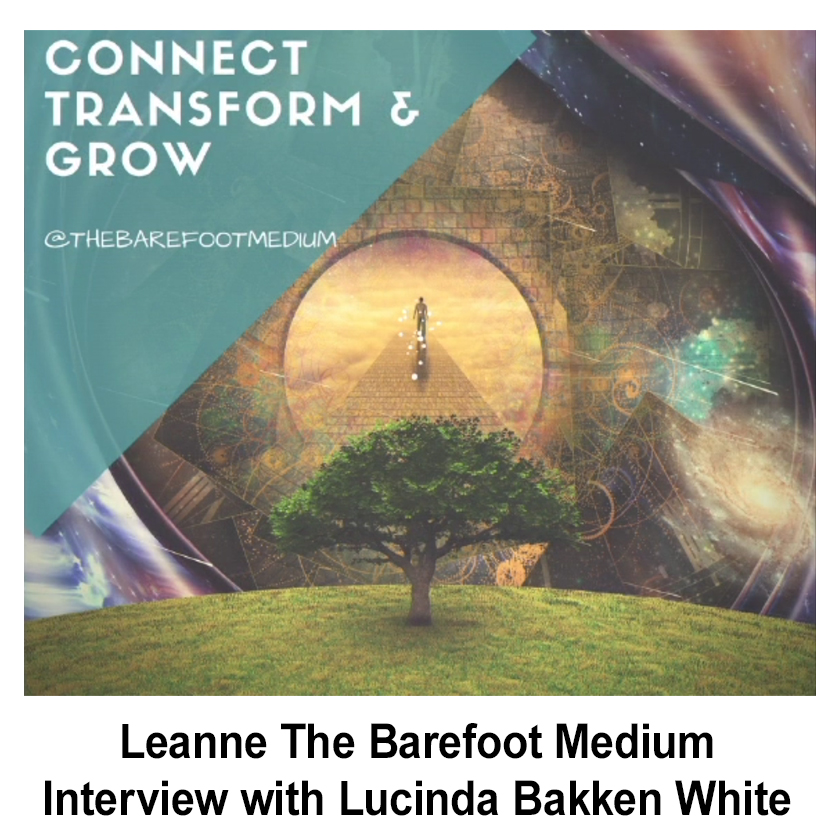 Leanne The Barefoot MediumInterview with Lucinda Bakken White